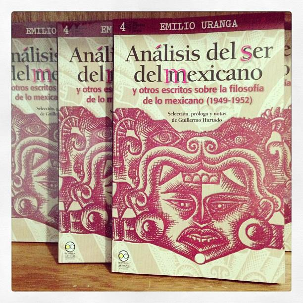 """""""Emilio Uranga. Análisis del ser del mexicano y otros ensayos sobre la filosofía de lo mexican (1949-1952)"""