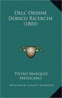 Dell'ordine dorico, Márquez