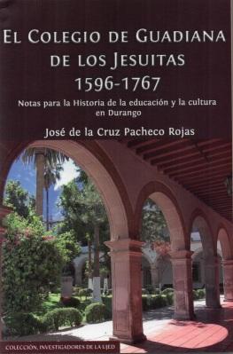El Colegio de Guadiana de los Jesuitas