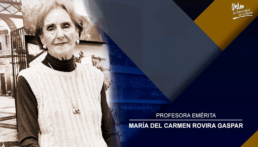 Carmen Rovira Profesora Emérita UNAM